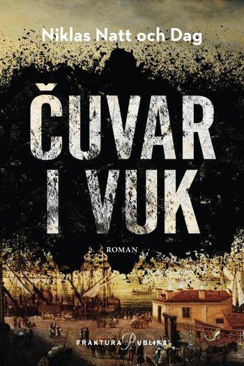 ČUVAR I VUK Niklas Natt och Dag