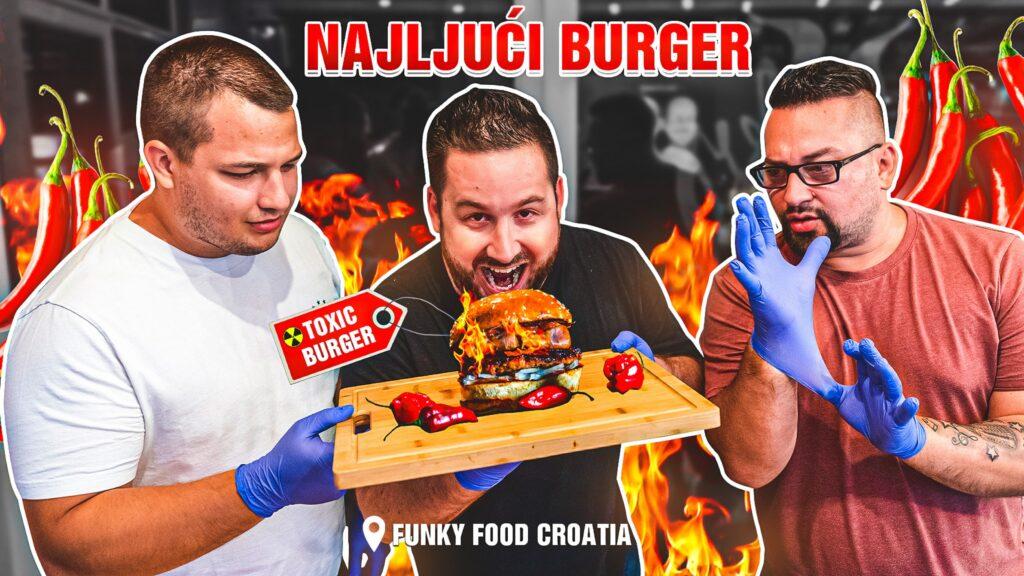 🎦 TOXIC BURGER Gastro tražilica probala najljući burger u Hrvatskoj